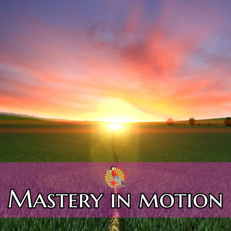 mastery in motion